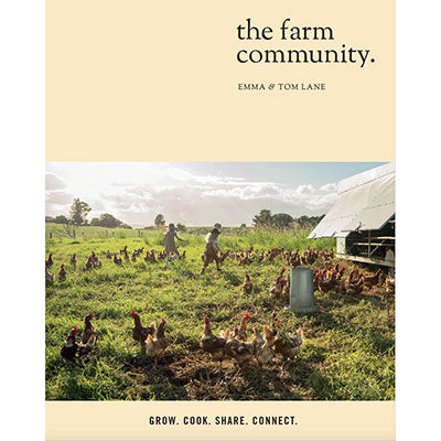 The Farm Community Grow. Cook. Share. Connect.