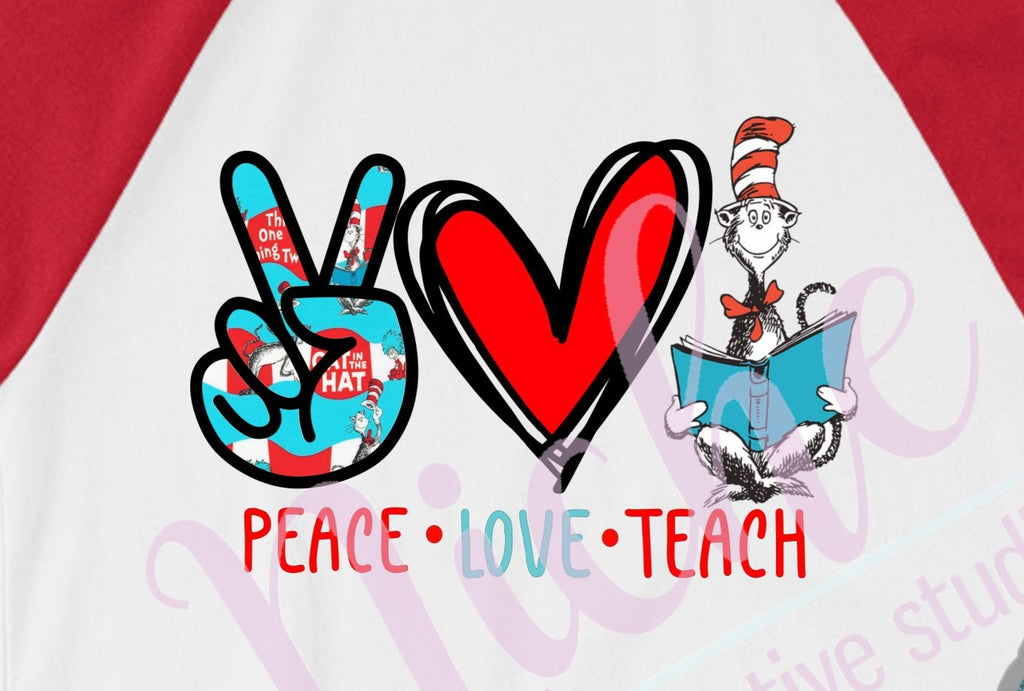 * Peace Love Teach Dr. Seuss Decal