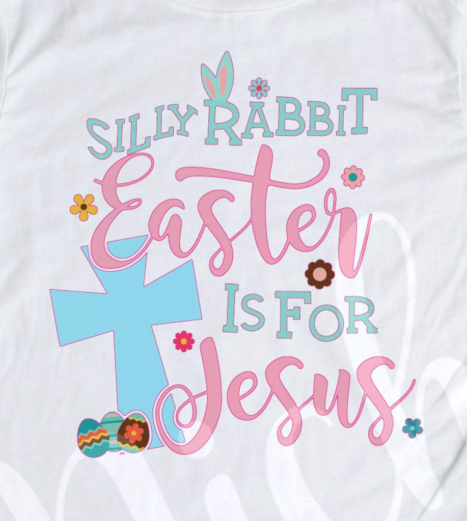 * Silly Rabbit Easter is for Jesus Decal