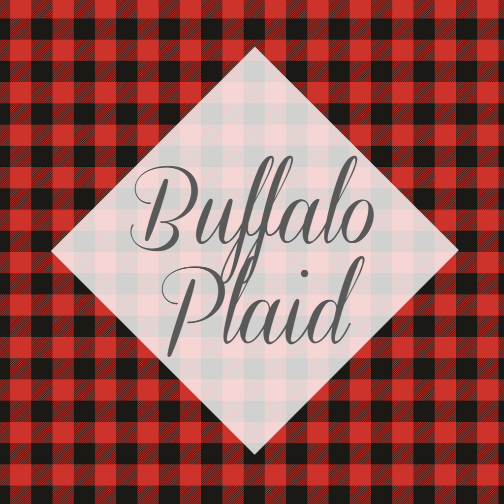 *Buffalo Plaid Vinyl Collection (BP)