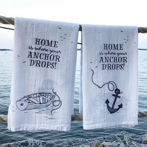 Tea towel home is where your anchor drops