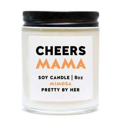 Soy candle - Cheers Mama