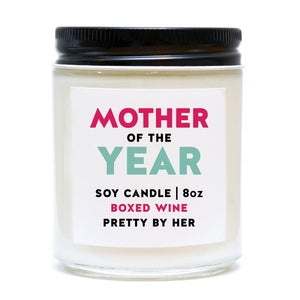 Pretty by her mother of the year candle