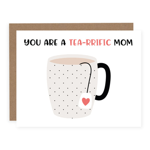 Card - Tea-riffic mom