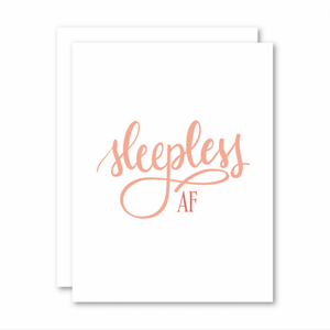 Card - Sleepless AF - Cheerfetti Gift Co.