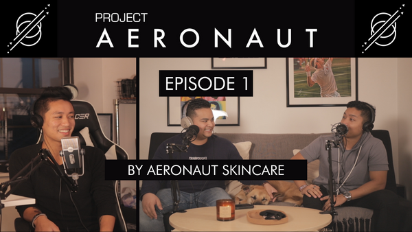 EP1: Salicylic Acid and Shampoo Poops | Project Aeronaut By Aeronaut Skincare For Men