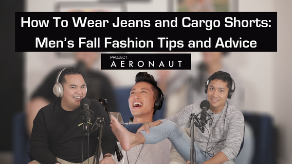 How To Wear Jeans and Cargo Shorts: Men's Fall Fashion Tips and Advice
