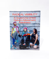Radical Visibility: A Queercrip Dress Reform Movement Manifesto zine