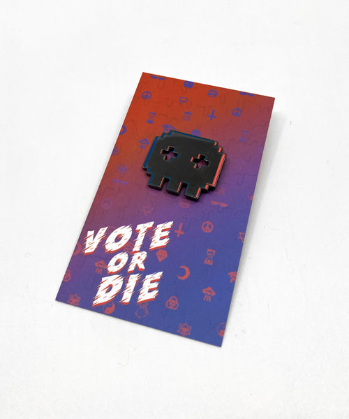 Vote or Die Pin