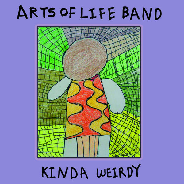 Arts of Life Band - Kinda Weirdy Vinyl