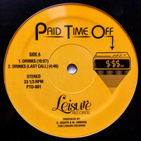 Paid Time Off - Drinks / Casual Friday Vinyl