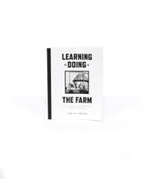 Learning by Doing at the Farm: Craft, Science & Counterculture in Modern California Ed. by Robert J. Kett and Anna Kryczka