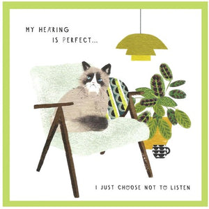 Cinnamon Aitch Card: Margo, my hearing is perfect...