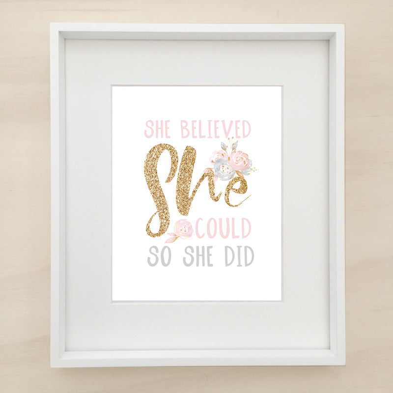 She Believed She Could So She Did Printable Artwork - ROSE GOLD