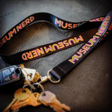 Load image into Gallery viewer, Museum Nerd Lanyard