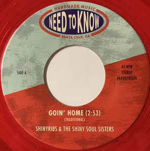 "Shinyribs + The Shiny Soul Sisters: Goin' Home [VINYL 7""]"