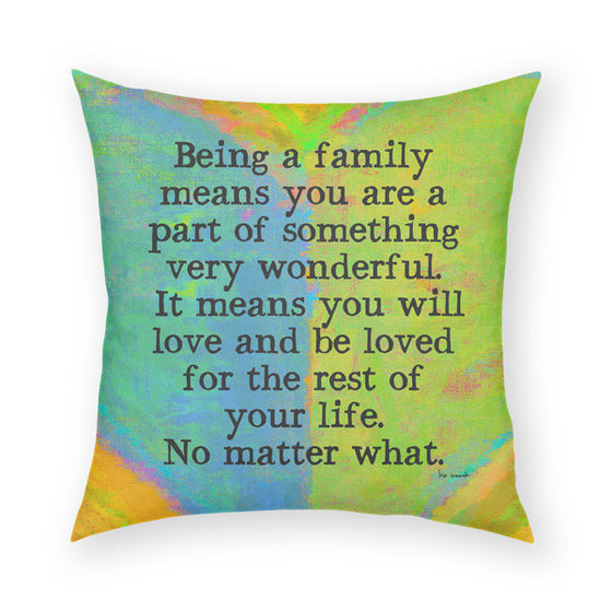 Being A Family Throw Pillow