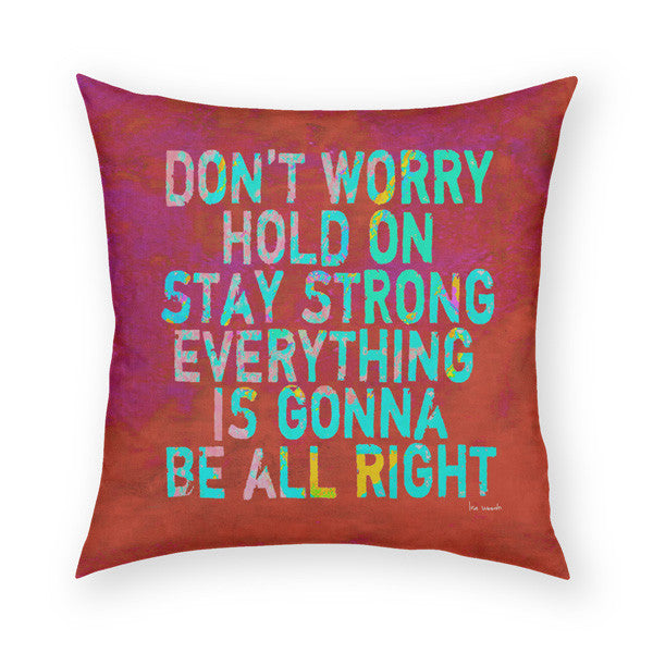 Don't Worry Throw Pillow
