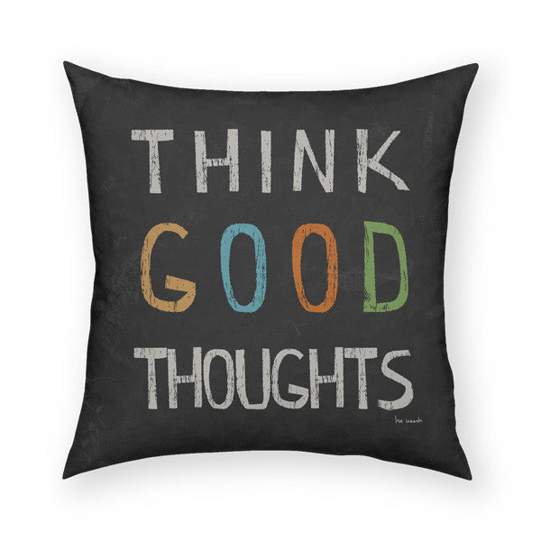 Think Good Thoughts Throw Pillow