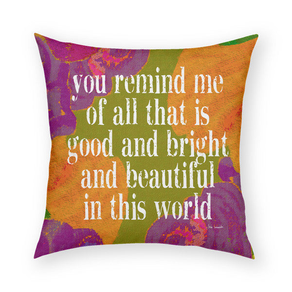 You Remind Me Throw Pillow