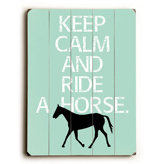 Keep Calm and Ride Wood Sign