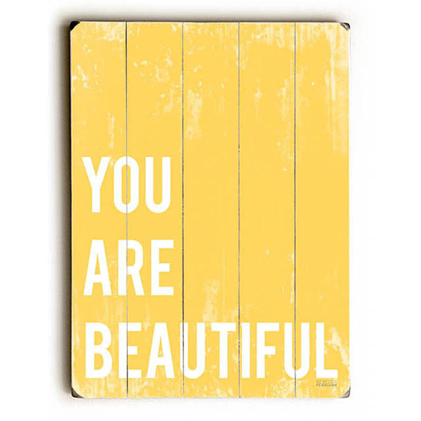 You Are Beautiful Wood Sign