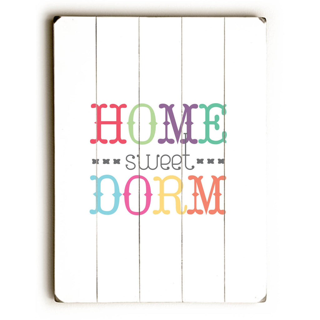 Home Sweet Dorm Wood Sign - College Decor - Premier Home & Gifts