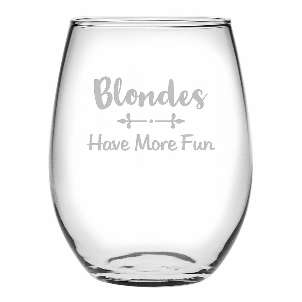 Have More Fun - Blondes Stemless Wine Glasses - Premier Home & Gifts
