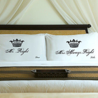 Crown Pillow Cases Mr Right Amp Mrs Always Right
