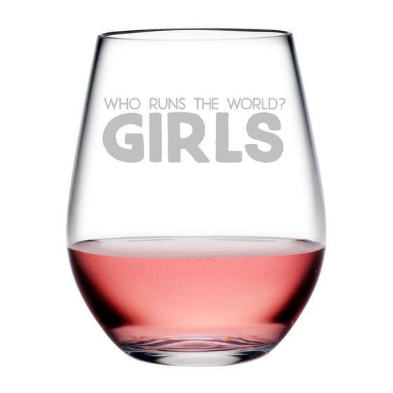 Who Runs the World Tritan™ Shatterproof Stemless Tumblers - Girlfriend Gifts