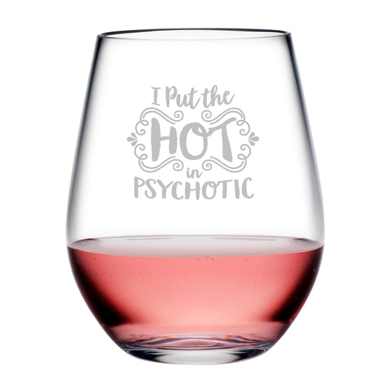 Psychotic Tritan™ Shatterproof Stemless Tumblers - Funny Gifts