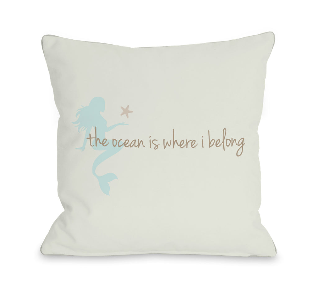 I Belong Mermaid Throw Pillow - Premier Home & Gifts