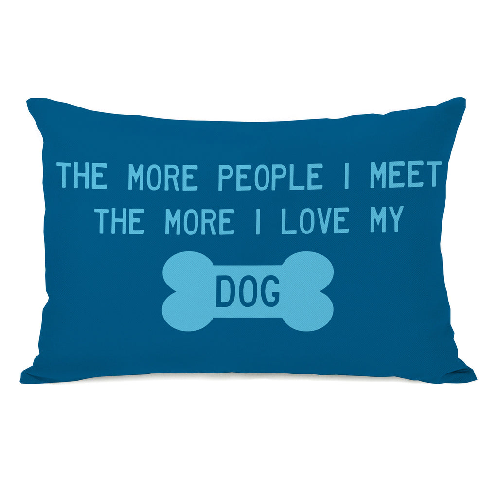 The More People I Meet Throw Pillow - Premier Home & Gifts