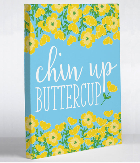 Chin Up Buttercup Canvas Print - Premier Home & Gifts