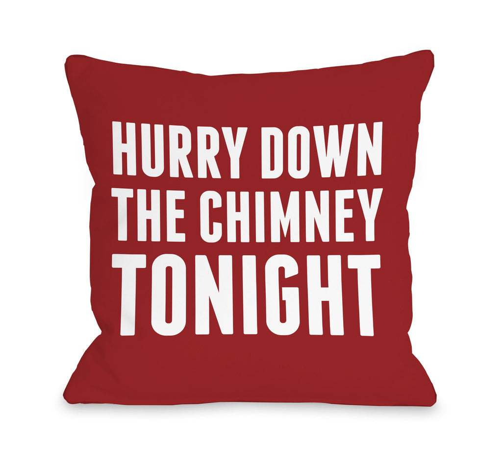Hurry Down the Chimney Tonight Throw Pillow - Christmas Decor - Premier Home & Gifts