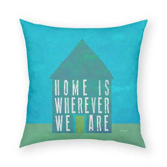 Home Is Wherever Throw Pillow