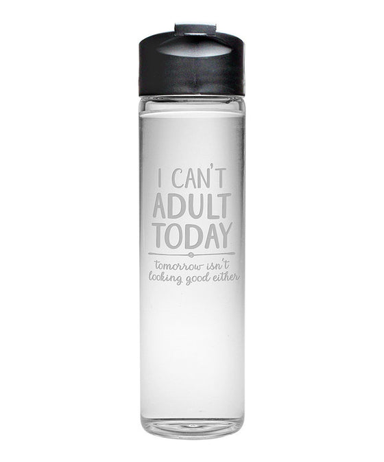 I Can't Adult Today Travel Bottle - Fitness Gifts