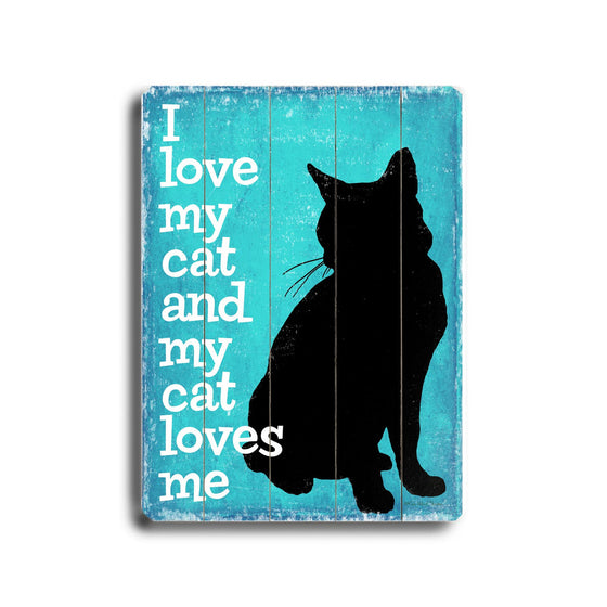 I Love My Cat Wood Sign