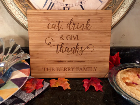 Eat, Drink & Give Thanks Bamboo Wood Board