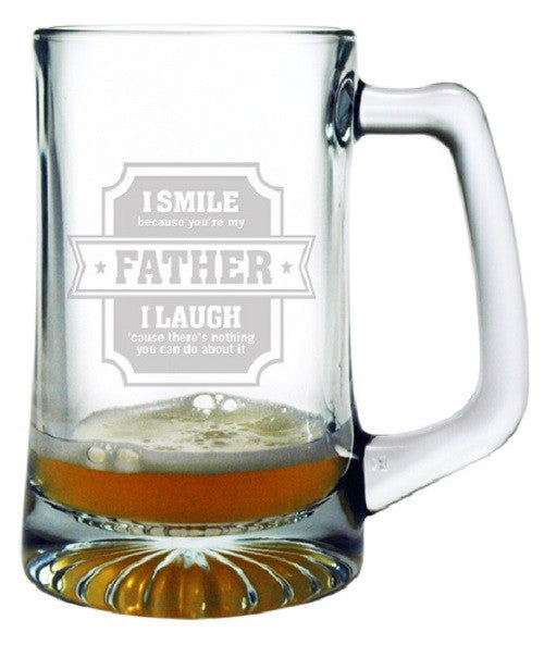 I Smile Because You Are My Father Beer Mug