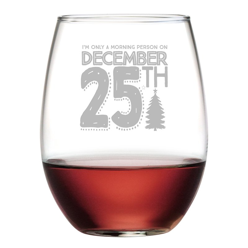 Morning Person Christmas Stemless Wine Glasses - Christmas Gifts