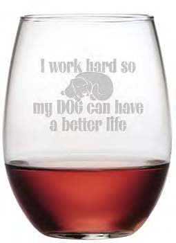Dog Better Life Stemless Wine Glasses ~ Set of 4