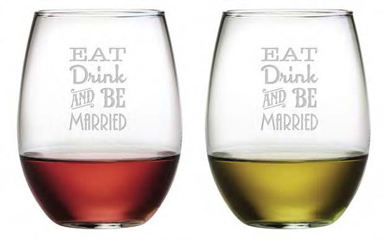 Eat Drink & Be Married Stemless Wine Glasses