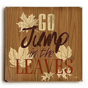 Jump In The Leaves Wood Sign