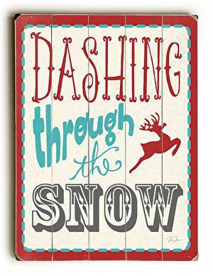 Dashing Through the Snow Wood Sign
