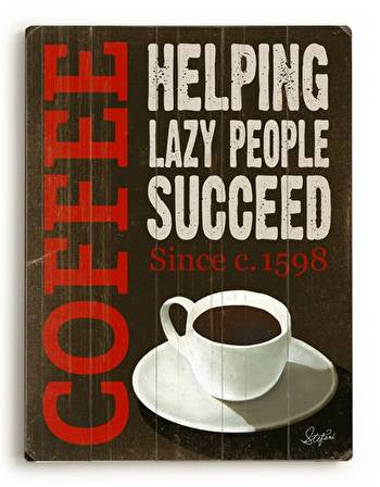 Lazy Coffee Wood Sign - Premier Home & Gifts