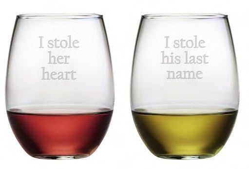 I Stole Her Heart Stemless Wine Glasses ~ Set of 2