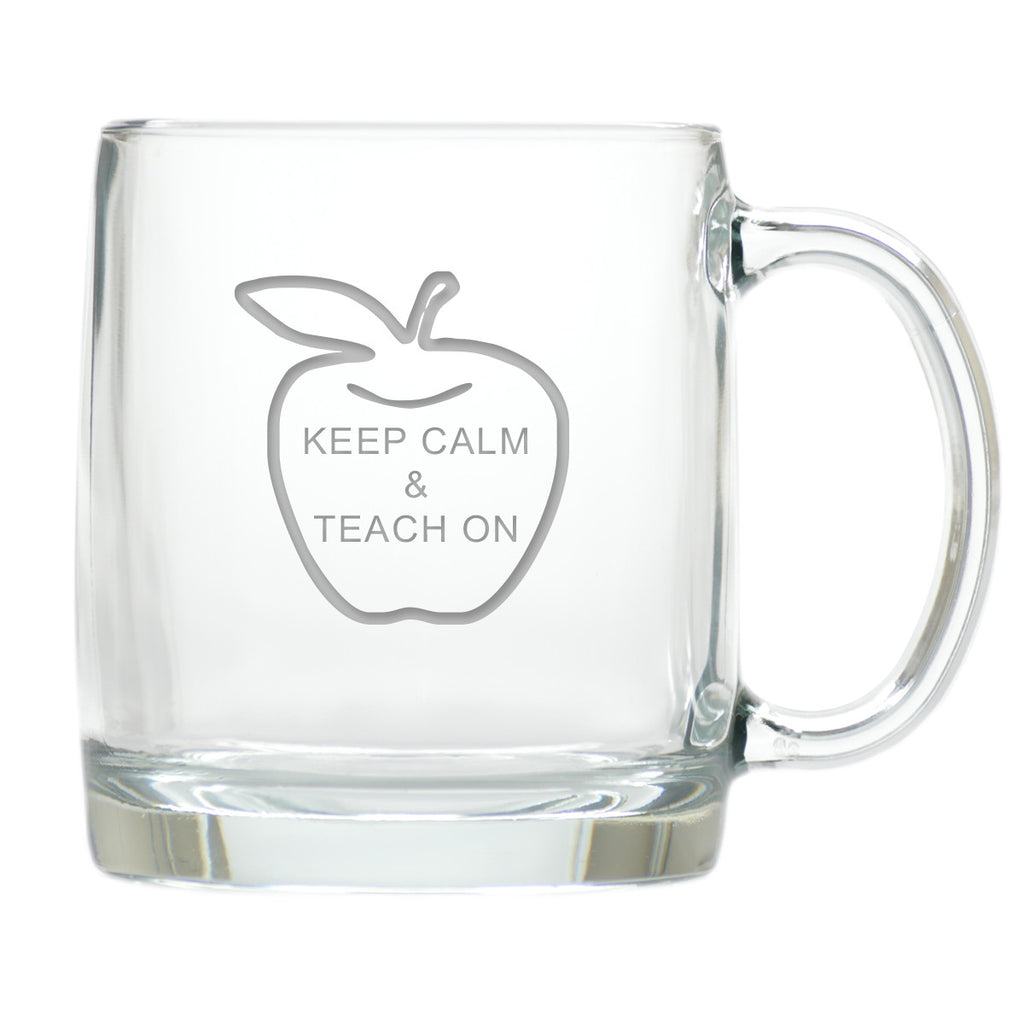Keep Calm and Teach On Coffee Mug