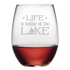 Life is Better at the Lake Stemless Wine Glasses ~ Set of 4