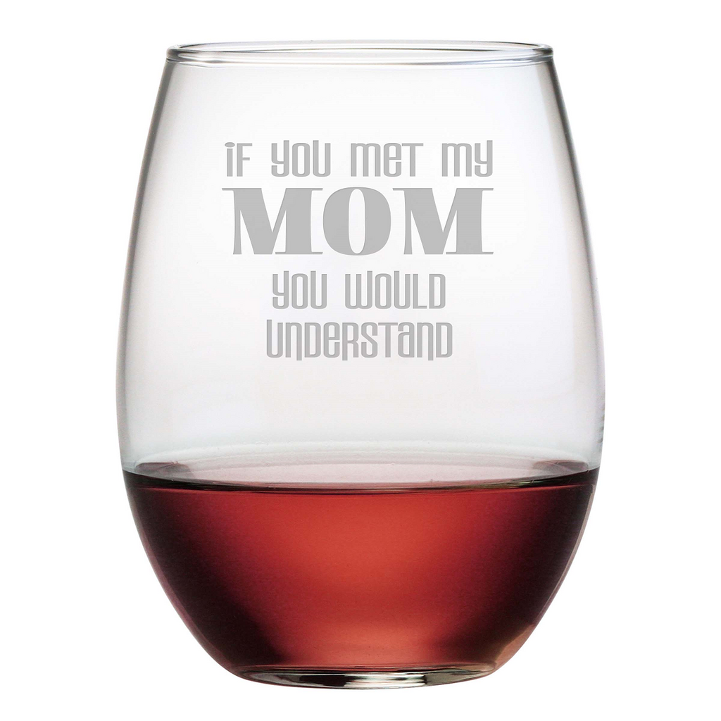 Met My Mom Stemless Wine Glasses - Set of 4